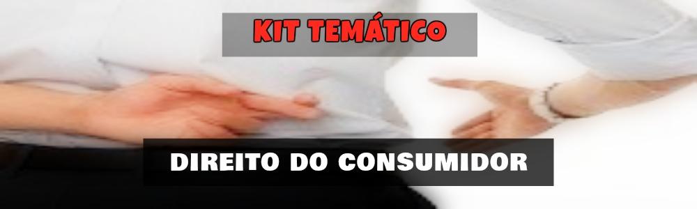 Kit Temático - Direito do Consumidor - PETIÇÕES ONLINE