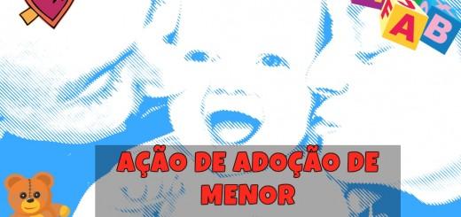 Modelo de petição inicial de Ação de Adoção de Menor