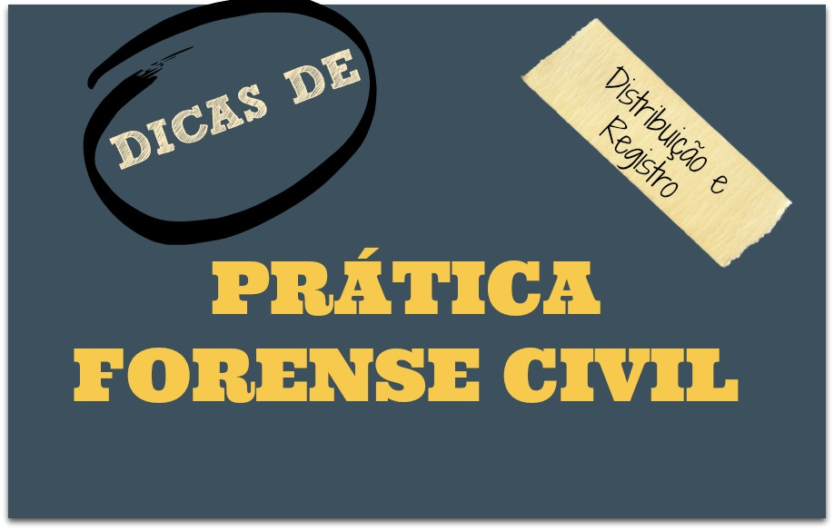pratica-forense-civil-distribuicao-registro