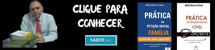 Livro Prática da Petição Inicial: Cível e Família - Conforme Novo CPC/2015 - Prof Alberto Bezerra