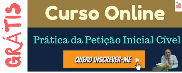 Curso Online Grátis - Prática da Petição Inicial Cível