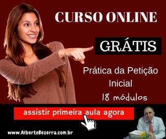 Curso Online de Prática Jurídica Cível - Prof Alberto Bezerra