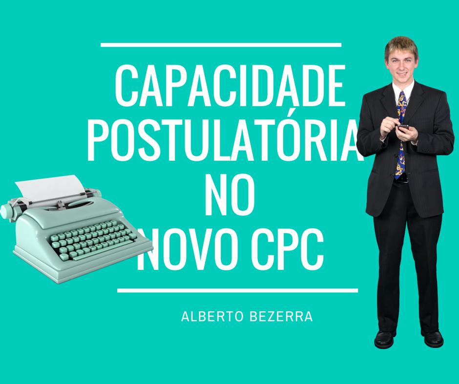 capacidade-postulatoria-processual-diferencas-significado-novo-cpc-2015