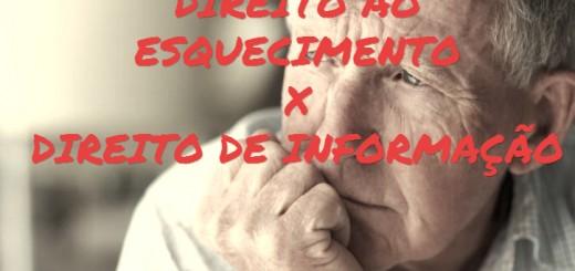 direito-ao-esquecimento-e-direito-informacao-artigo-prof-alberto-bezerra