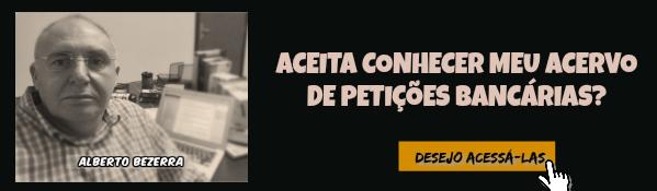 Acessar acervo de petições bancárias Prof Alberto Bezerra