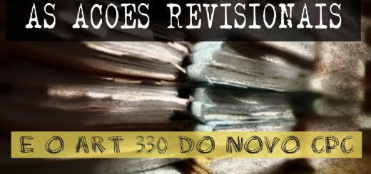acoes-revisionais-e-o-novo-cpc-2015-art-330