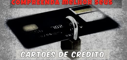 compreenda-como-funcionam-os-cartoes-de-credito