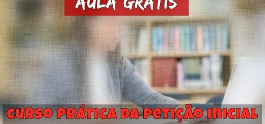 aula-gratis-curso-pratica-peticao-inicial-civel