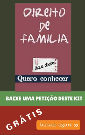 Baixar uma petição grátis do Kit Família |PETIÇÕES ONLINE|