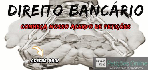 Especialista em Direito Bancário |PETIÇÕES ONLINE|