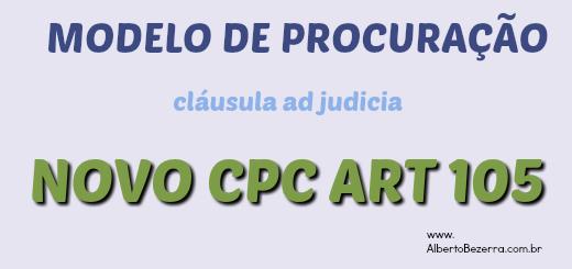 Procuração Ad Judicia Novo CPC art 105