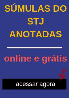 Pesquise súmulas do STJ anotadas e atualizadas